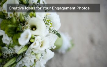 Creative Ideas for Your Engagement Photos