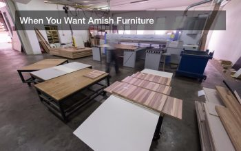 When You Want Amish Furniture