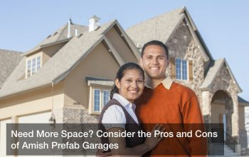Need More Space? Consider the Pros and Cons of Amish Prefab Garages