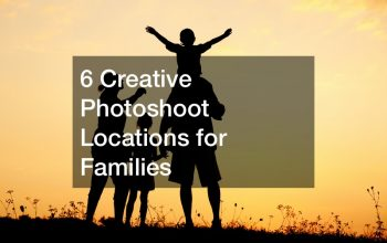 6 Creative Photoshoot Locations for Families
